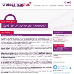 Réduire les délais de paiement « CroissancePlus