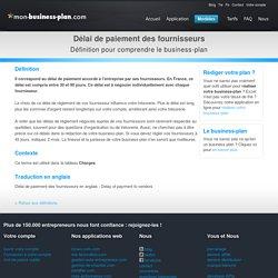 Délai de paiement des fournisseurs - business plan