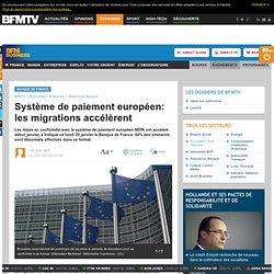 Système de paiement européen: les migrations accélèrent