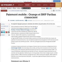 Sociétés : Paiement mobile : Orange et BNP Paribas s'associent