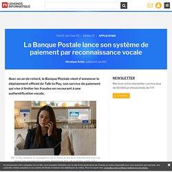 La Banque Postale lance son système de paiement par reconnaissance vocale