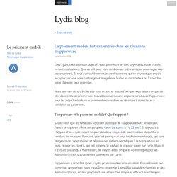 Le paiement mobile fait son entrée dans les réunions Tupperware - Lydia blog