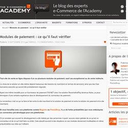 Modules de paiement : ce qu'il faut vérifier - Blog de l'e-Commerce Academy
