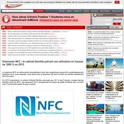 Paiements NFC: le cabinet Deloitte prévoit une utilisation en hausse de 1000 % en 2015
