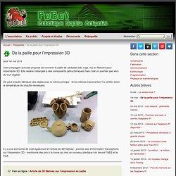 Pobot.org - De la paille pour l'impression 3D