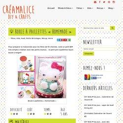 """DIY Boule à paillettes """"Homemade"""""""