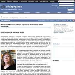 Monique Le Pailleur : « ecrire a plusieurs maximise le plaisir esthetique »