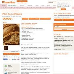Pain aux céréales : Recette de Pain aux céréales