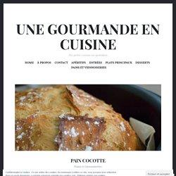 Pain cocotte – UNE GOURMANDE EN CUISINE