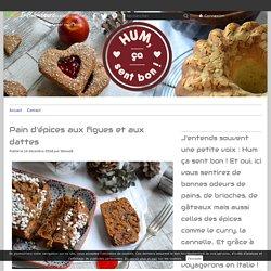 Pain d'épices aux figues et aux dattes