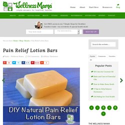Pain Relief Lotion Bars Recipe