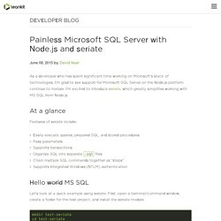 Painless Microsoft SQL Server with Node.js and seriate