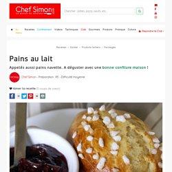 Pains au lait - Recettes de pains au lait (ou pains navette) - Recette par Chef Simon