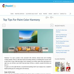 Good Tips for Paint Color Harmony
