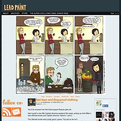 Lead Paint Comics - Bad days and Dog-proof clothing