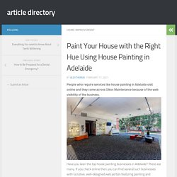 Paint Your House with the Right Hue Using House Painting in Adelaide