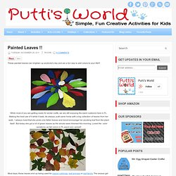 Painted Leaves !! ~ Putti's World-kids-activities