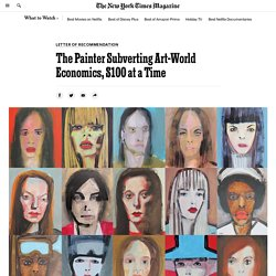 The Painter Subverting Art-World Economics, $100 at a Time
