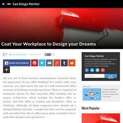 San Diego Painter - Coat Your Workplace to Design your Dreams