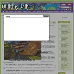 6 Tips for Making Painterly Landscape Quilts