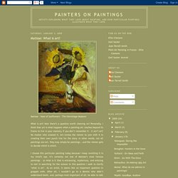 Painters on Paintings: Matisse: What is art?