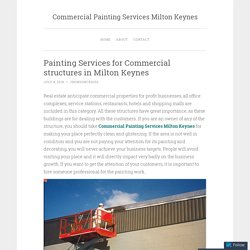 Painting Services for Commercial structures in Milton Keynes