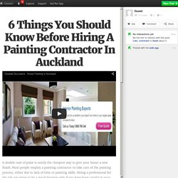 6 Things You Should Know Before Hiring A Painting Contractor In Auckland