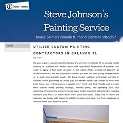 Utilize Custom Painting Contractors in Orlando Fl