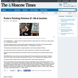 Putin's Painting Fetches $1.1M at Auction