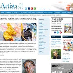 How to Perfect your Impasto Painting