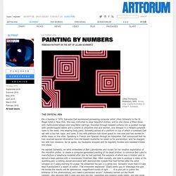 PAINTING BY NUMBERS: THE ART OF LILLIAN SCHWARTZ by Rebekah Rutkoff