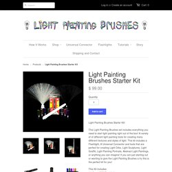 Light Painting Tool Kit, Light Painting Photography Starter Kit – Light Painting Brushes