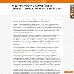 Painting Services You Will Find in Different Towns & What You Should Look For