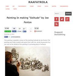 "Painting In making ""Solitude"" by Joe Fenton"