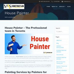 House Painter For Painting & Repair Solution - MAS Construction