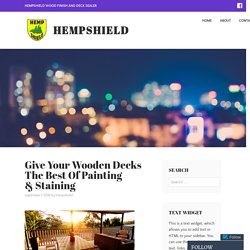 Give Your Wooden Decks The Best Of Painting & Staining – HempShield