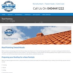 Get served by the best roof painters Tweed Head at affordable rates