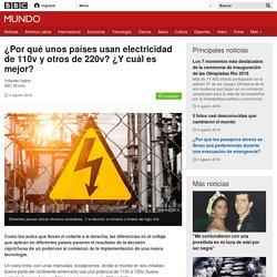 ¿Por qué unos países usan electricidad de 110v y otros de 220v? ¿Y cuál es mejor? - BBC Mundo