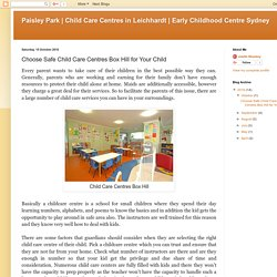 Early Childhood Centre Sydney: Choose Safe Child Care Centres Box Hill for Your Child