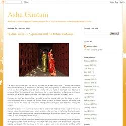Asha Gautam: Paithani sarees – A quintessential for Indian weddings