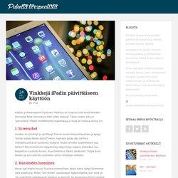 Vinkkejä iPadin päivittäiseen käyttöön