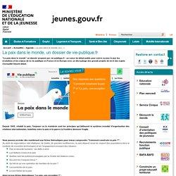 Dossier : La paix dans le monde - Vie-publique.fr
