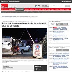 Pakistan: l'attaque d'une école de police fait plus de 60 morts