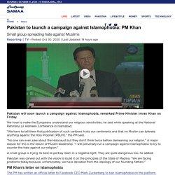 SAMAA - Pakistan to launch a campaign against Islamophobia: PM Khan