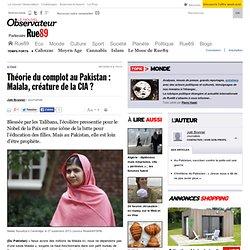 Théorie du complot au Pakistan: Malala, créature de la CIA?