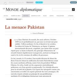 La menace Pakistan, par Ignacio Ramonet (Le Monde diplomatique, novembre 1999)