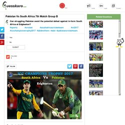 Result of Pak Vs SA Match At Edgbaston: Guesskaro