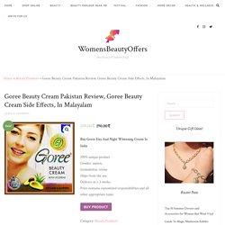 Goree Beauty Cream Pakistan Review, Goree Beauty Cream Side Effects, In Malayalam
