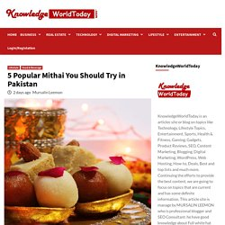 5 Popular Mithai You Should Try In Pakistan - KnowledgeWorldToday
