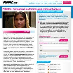 Pakistan: Protégeons les femmes des crimes d'honneur